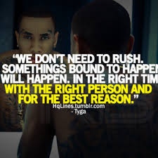 Good Morning Rap Quotes Best of Good Morning Rap Quotes Tyga Quotes And Sayings Search Results Dunia