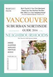 Earle Birney Vancouver Lights Vancouver Suburban Northside Neighbourhoods Guide 2016 1 By