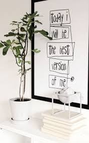 >your favorite quotes are now words of art pinterest plants  white walls green plant white accents and black white worded wall art