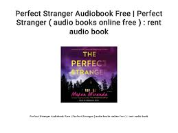 Rent A Book Online Free Perfect Stranger Audiobook Free Perfect Stranger Audio