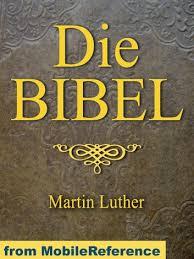 Die Bibel Deutsch Martin Luther Translation German Bible Mit