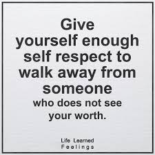 Self Respect Quotes Impressive Encouraging Words Quotes Give Yourself Enough Self Respect To Walk
