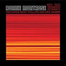 <b>Ronnie Montrose</b> | 10×10 – CD Review | VintageRock.com