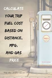 Travel Cost Calculator Trip Fuel Cost Calculator Where To Next Travel