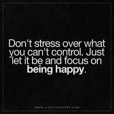 Dont Stress Quotes