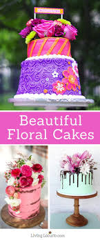 Birthday Cakes Images With Flowers Beautiful Floral Cakes Pretty