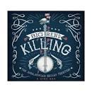 Big Bend Killing: The Appalachian Ballad Tradition