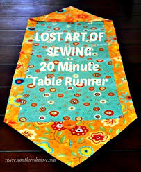 10 Minute Table Runner Pattern Interesting LOST ART OF SEWING 48 Minute Table Runner