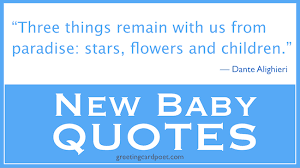 New Baby Quotes And Sayings Parenting Greeting Card Poet