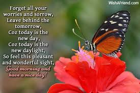 Pleasant Good Morning Quotes Best Of Good Morning Message Forget All Your Worries And Sorrow Leave
