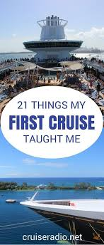 21 lessons learned from my first cruise