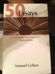 essays a portable anthology third edition hardcover 50 essays a portable anthology third edition hardcover samuel cohen 9780312673062 com books
