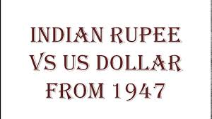 Indian Rupee Vs Us Dollar From 1947 Till Now Youtube