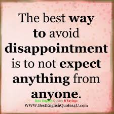 English Quotes Amazing The Best Way To Avoid Disappointment Best English Quotes Sayings