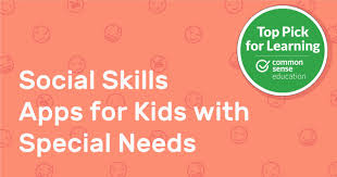 Social Skills Apps For Kids With Special Needs Common
