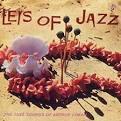 Leis of Jazz: The Jazz Sounds of Arthur Lyman