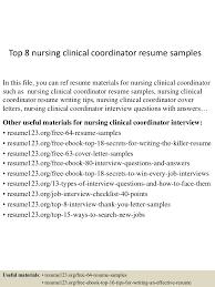 top8nursingclinicalcoordinatorresumesamples 150517022513 lva1 app6892 thumbnail 4 jpg cb 1431829557
