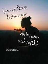 Sommernächte Glück Sturmträume Zitate Sprüche Sommernächte