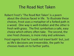 poem the road not taken by robert frost theme co the road not taken by robert frost pg 28 ppt