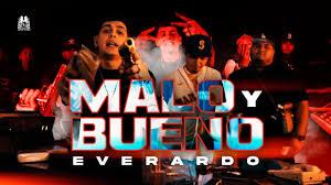 Everardo - Malo Y Bueno [Official Video] - YouTube