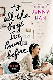 It's certainly my favorite of the i wanted them to feel like the feel of the book was still in the movie. Amazon Com To All The Boys I Ve Loved Before 1 9781442426702 Han Jenny Books