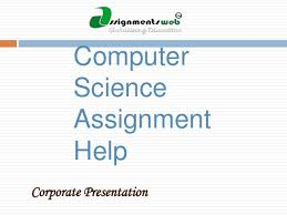 computer science assignment help computer science homework help as  computer science assignment help corporate presentation