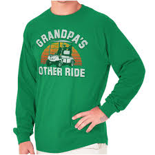 Details About Grandpa Other Ride Golf Cart Grandfather Gift Long Sleeve Tshirts Tees For Men