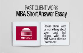 mit sloan mba essay mission statement acirc fxmbaconsulting