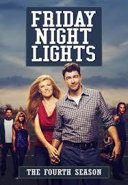 Friday Night Lights Season 4 Free Online Episodes Tv Show Friday Night Lights Season 4 All Episodes Download
