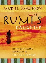rumi s daughter life wordsmith book reviews poems more  this was a strange book a strange little beautiful book nevertheless i bought this book on saturday and finished it less than 24 hours later on sunday