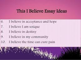 This I Believe Essay Ideas
