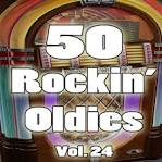50 Rockin' Oldies, Vol. 24