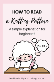 How To Read A Knitting Pattern Classy How To Read A Knitting Pattern Hello Dolly Knitting