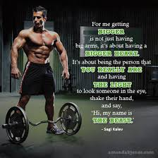 Sagi Kalev Quotes One of my favorite quotes by bodybeast trainer Sagi Kalev 1