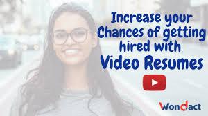 Video Resume Tips Wondact Video Resume Tips To Choose The Job You Want Wondact