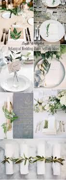 wedding reception table settings. Simple Stylish Botanical Wedding Place Setting Ideas Reception Table Settings 9