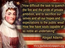 Abigail Adams Quotes Amazing 48 Best Abigail Adams Images On Pinterest Abigail Adams John
