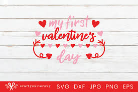 You will receive 14 png high quality 300 dpi with tran. My First Valentine S Day Svg 1st Valentines Day Shirt Kids 416767 Cut Files Design Bundles