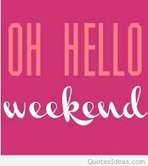 oh hello weekend cards saying