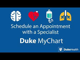 Schedule An Appointment With A Specialist Using Duke Mychart