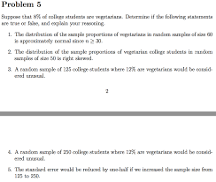 suppose that % of college students are vegetarian com question suppose that 8% of college students are vegetarian