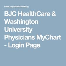 Mary Washington Healthcare My Chart Bjc Healthcare Washington University Physicians Mychart