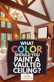 paint a vaulted ceiling