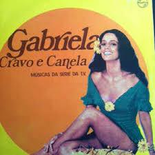 Resultado de imagem para Gabriela Cravo e Canela