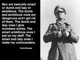 Dumb Inspirational Quotes Stunning Men Are Basically Smart Or Dumb And Lazy Or Ambitious Rommel