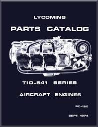 Engine Parts Design Lycoming Tio 541 Series Aircraft Engine Parts Manual Pc 120