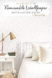 Removable Wallpaper Do's And Don'ts ...
