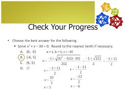 check your progress choose the best answer for the following 5 the quadratic formula