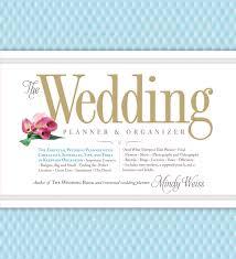 The Wedding Planner Organizer Mindy Weiss 9780761165972