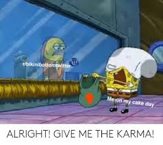 Rbikinibottomtwitter Mejon My Cake Day Alright Give Me The Karma